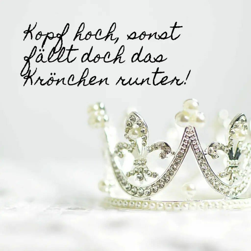 Insta Sprüche - Krone